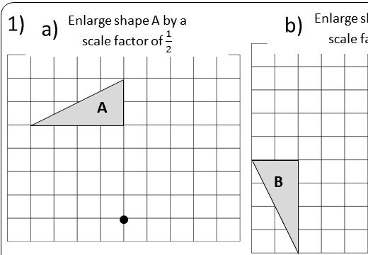 Enlargement - Fractional - Worksheet A