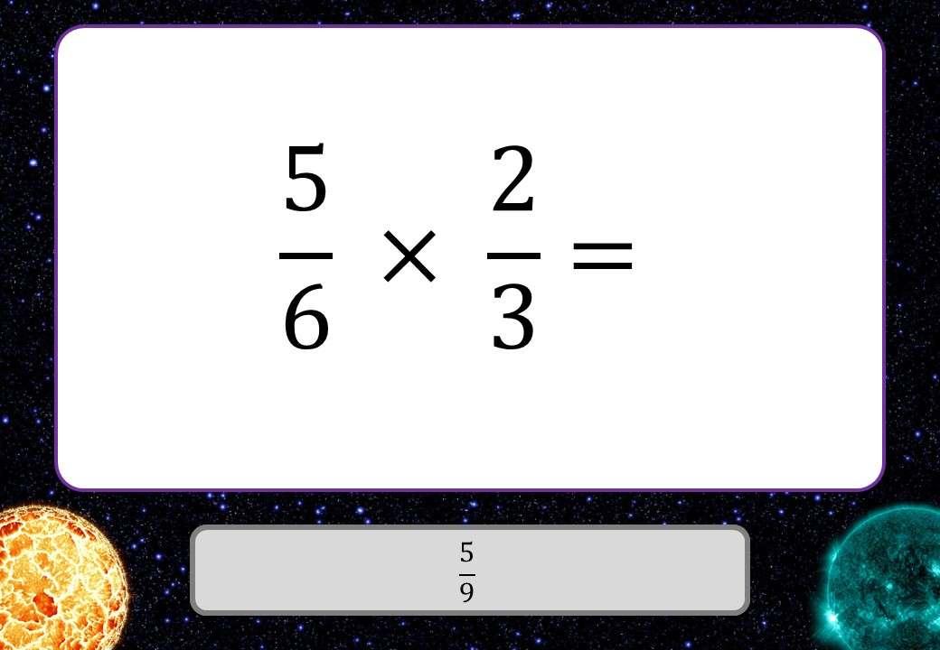 Fractions - Multiplying & Dividing - 3 Stars